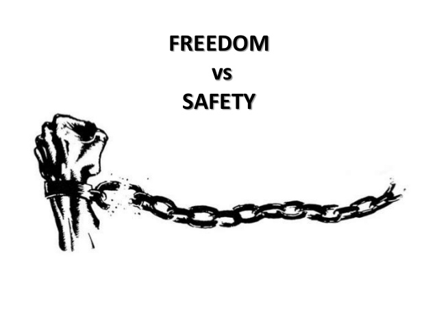 Freedom Always Wins. Safety Can Only Postpone Freedom